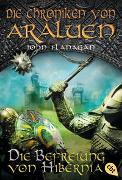 Cover-Bild zu Flanagan, John: Die Chroniken von Araluen - Die Befreiung von Hibernia