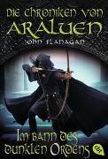 Cover-Bild zu Flanagan, John: Die Chroniken von Araluen - Im Bann des dunklen Ordens