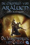 Cover-Bild zu Flanagan, John: Die Chroniken von Araluen - Die Verschwörung von Gallica