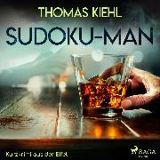 Cover-Bild zu Sudoku-Man - Kurzkrimi aus der Eifel (Ungekürzt) (Audio Download) von Kiehl, Thomas