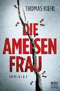 Cover-Bild zu Die Ameisenfrau (eBook) von Kiehl, Thomas