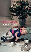 Cover-Bild zu Gegenwinde (eBook) von Adam, Olivier