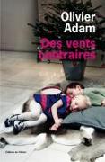 Cover-Bild zu Des vents contraires von Adam, Olivier