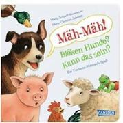 Cover-Bild zu Mäh-Mäh! Blöken Hunde? Kann das sein? von Schmidt, Hans-Christian