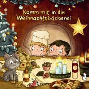Cover-Bild zu Komm mit in die Weihnachtsbäckerei von Schmidt, Hans-Christian