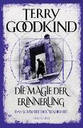Cover-Bild zu Die Magie der Erinnerung - Das Schwert der Wahrheit von Goodkind, Terry