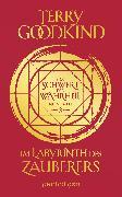 Cover-Bild zu Im Labyrinth des Zauberers - Das Schwert der Wahrheit (eBook) von Goodkind, Terry