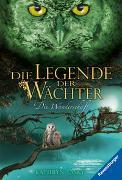Cover-Bild zu Die Legende der Wächter, Band 2: Die Wanderschaft von Lasky, Kathryn