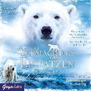 Cover-Bild zu Das Vermächtnis der Eistatzen. Zeitenwende (Audio Download) von Lasky, Kathryn