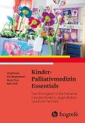 Cover-Bild zu Kinder-Palliativmedizin Essentials