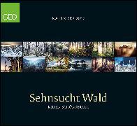 Cover-Bild zu GEO Kalender: Sehnsucht Wald 2022 - Wand-Kalender - Natur-Kalender - 60x55 von Schönberger, Kilian