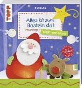 Cover-Bild zu Alles ist zum Basteln da - Weihnachten (Sonderausgabe) von Pedevilla, Pia