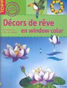Cover-Bild zu Décors de rêve en window color von Pedevilla, Pia