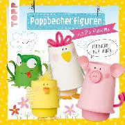 Cover-Bild zu Pappbecherfiguren (eBook) von Pedevilla, Pia