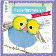 Cover-Bild zu Papierbasteleien von Pedevilla, Pia
