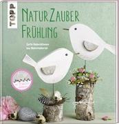 Cover-Bild zu Naturzauber Frühling von Pedevilla, Pia