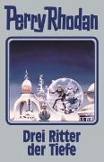 Cover-Bild zu Drei Ritter der Tiefe von Rhodan, Perry