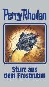 Cover-Bild zu Sturz aus dem Frostrubin von Rhodan, Perry