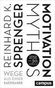 Cover-Bild zu Mythos Motivation von Sprenger, Reinhard K.