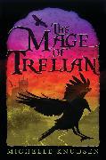 Cover-Bild zu The Mage of Trelian von Knudsen, Michelle