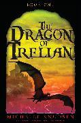Cover-Bild zu The Dragon of Trelian von Knudsen, Michelle