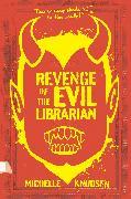 Cover-Bild zu Revenge of the Evil Librarian von Knudsen, Michelle