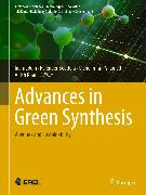 Cover-Bild zu Advances in Green Synthesis (eBook) von Inamuddin (Hrsg.)
