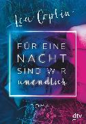 Cover-Bild zu Für eine Nacht sind wir unendlich (eBook) von Coplin, Lea