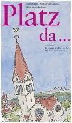 Cover-Bild zu Platz da von Stadlin, Judith