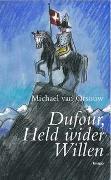 Cover-Bild zu Dufour, Held wider Willen von Orsouw, Michael van