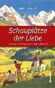 Cover-Bild zu Schauplätze der Liebe von Tolksdorf, Stefan