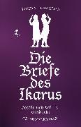 Cover-Bild zu Die Briefe des Ikarus (eBook) von Lehnberg, Stefan