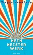 Cover-Bild zu Mein Meisterwerk (eBook) von Lehnberg, Stefan