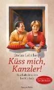 Cover-Bild zu Küss mich, Kanzler! (eBook) von Lehnberg, Stefan
