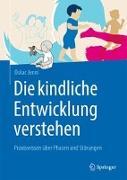 Cover-Bild zu Die kindliche Entwicklung verstehen von Jenni, Oskar
