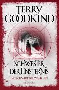 Cover-Bild zu Schwester der Finsternis - Das Schwert der Wahrheit von Goodkind, Terry