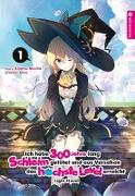 Cover-Bild zu Morita, Kisetsu: Ich habe 300 Jahre lang Schleim getötet und aus Versehen das höchste Level erreicht Light Novel 01