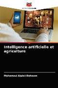 Cover-Bild zu Intelligence artificielle et agriculture von Abdel-Raheem, Mohamed
