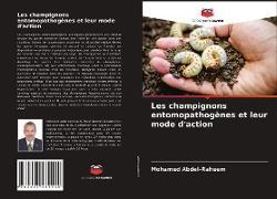 Cover-Bild zu Les champignons entomopathogènes et leur mode d'action von Abdel-Raheem, Mohamed