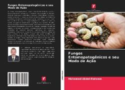 Cover-Bild zu Fungos Entomopatogênicos e seu Modo de Ação von Abdel-Raheem, Mohamed