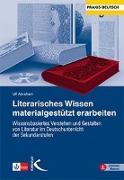 Cover-Bild zu Literarisches Wissen materialgestützt erarbeiten von Abraham, Ulf