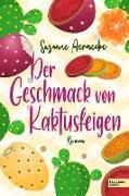 Cover-Bild zu Der Geschmack von Kaktusfeigen (eBook) von Aernecke, Susanne