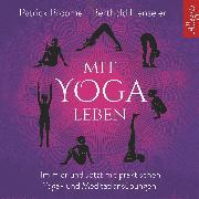 Cover-Bild zu Mit Yoga leben (Audio Download) von Henseler, Berthold