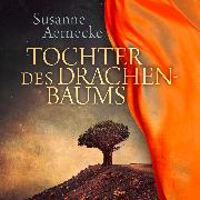 Cover-Bild zu Tochter des Drachenbaums (Audio Download) von Aernecke, Susanne