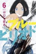 Cover-Bild zu Yamaguchi, Tsubasa: Blue Period 6