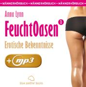 Cover-Bild zu Feuchtoasen 1 <pipe> Erotische Bekenntnisse <pipe> Erotik Audio Story <pipe> Erotisches Hörbuch (eBook) von Lynn, Anna