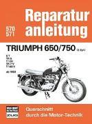 Cover-Bild zu Triumph 650/750 (2Zyl.) ab 1963