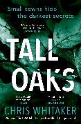Cover-Bild zu Tall Oaks (eBook) von Whitaker, Chris