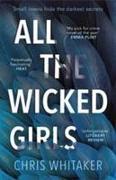 Cover-Bild zu All the Wicked Girls von Whitaker, Chris