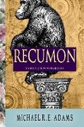 Cover-Bild zu Recumon (Story #6): Son Hominidae (eBook) von Adams, Michael R. E.